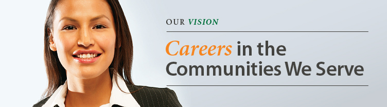 Careers in the Communities We Serve